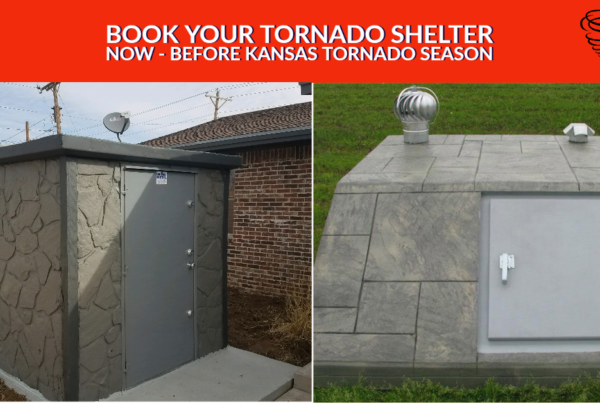 Book your Tornado Shelter Now - Before Kansas Tornado Season